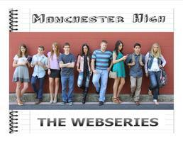 Manchester High Webseries
