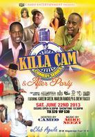 Killa Cam's Comedy Series! Sat June 22nd!