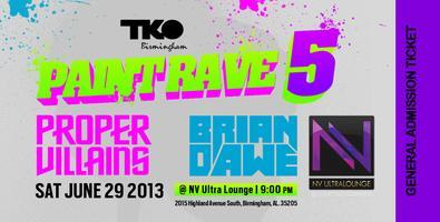 TKO PAINT RAVE 5 W/ PROPER VILLAINS/ BRIAN DAWE of...