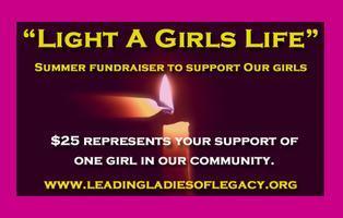 """""""Light A Girls Life"""" Fundraiser"""