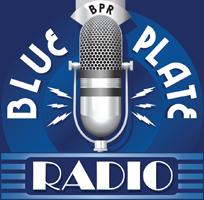 Blue Plate Radio & Blue Plate Radio Productions...