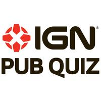 IGN Pub Quiz - February 28th