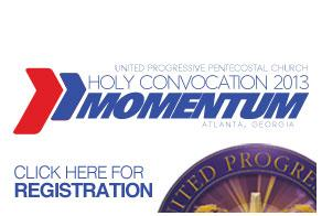 "UPPC Holy Convocation 2013 - ""MOMENTUM"""