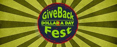Dollar A Day Give Back Fest