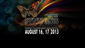 Synthesis Music Festival (aka River Ranch Music...