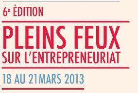 Pleins feux sur l'entrepreneuriat 2013