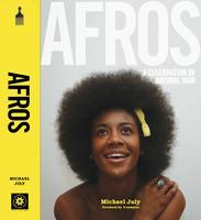 AFROS: A Celebration of Natural Hair  Official Book...