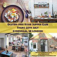 25th July Gluten-free Rosie Supper Club in SE London