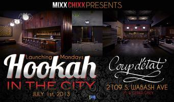 MixxChixx Present: Hookah in the City