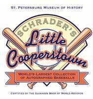 Schrader's Little Cooperstown Opening