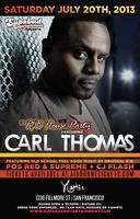 The R&B House Party ft Carl Thomas