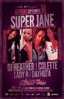 SUPERJANE 16th Anniversary: DJ Heather, Colette, Lady...