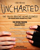 """Uncharted: The Truth Behind Homelessness"" 