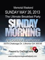 SUNDAY MORNING 2013.. BREAKFAST PARTY...