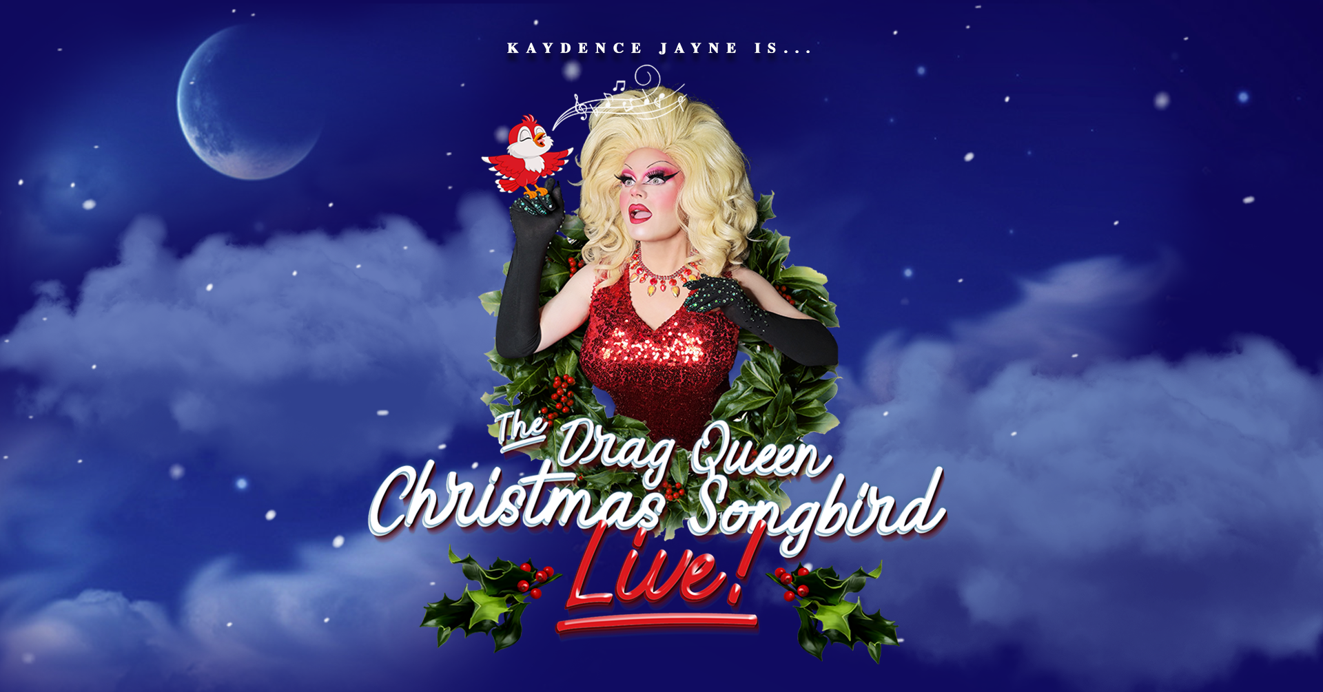 Drag Queen Christmas Tour 2020 The Drag Queen Christmas Songbird!   18 DEC 2020