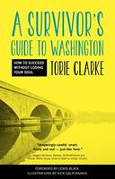 Surviving Washington (and Keep your Soul Doing it!)
