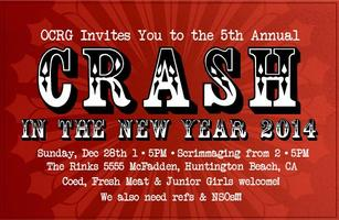 OC Roller Girls presents: 5th Annual Crash In The New...