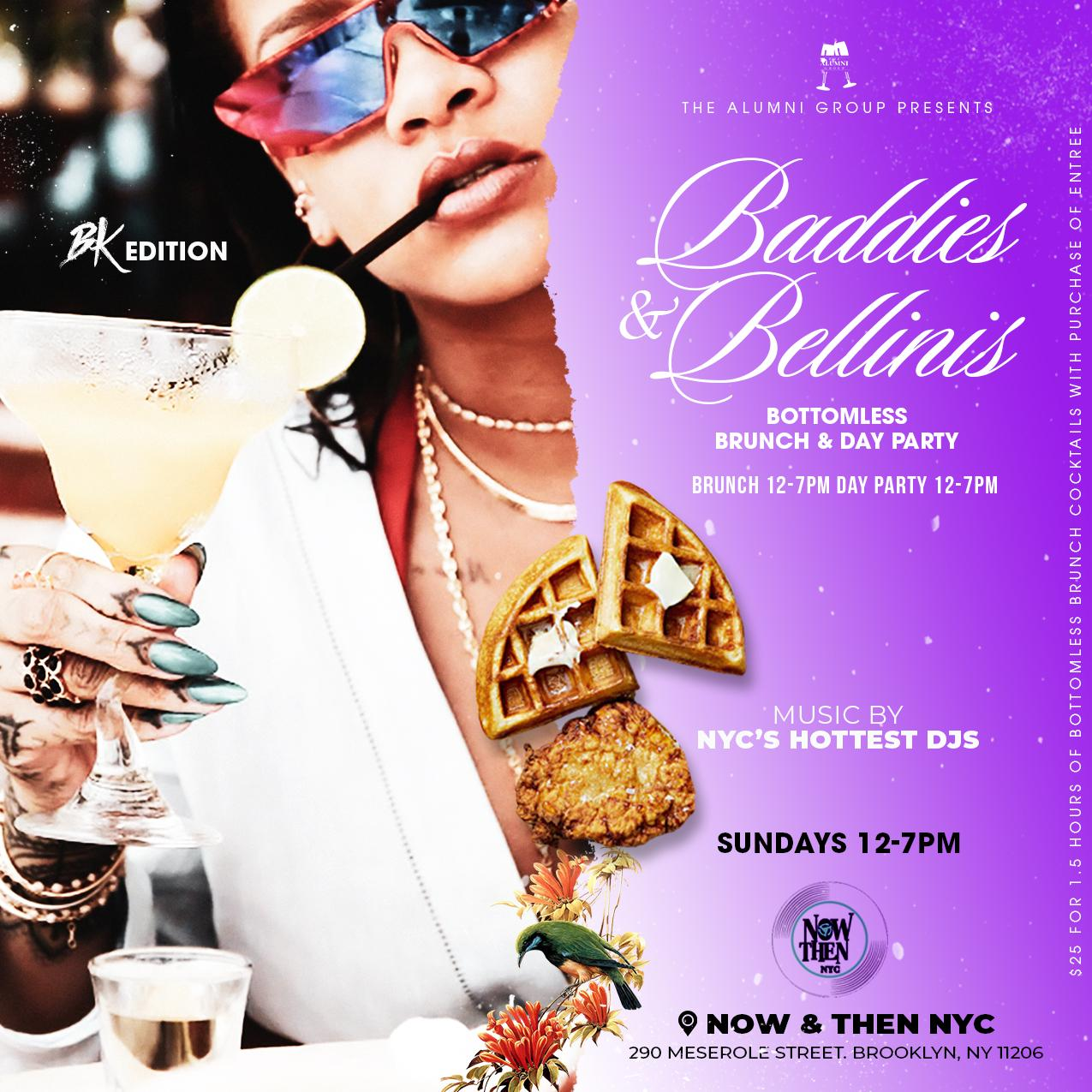 Baddies & Bellinis - Bottomless Brunch & Day Party BK Edition