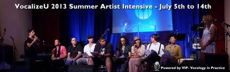 VocalizeU Summer Artist Intensive 2013
