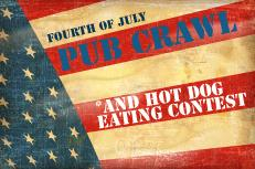 The 2nd Annual  July 4th Pub Crawl + Hot Dog Eating...