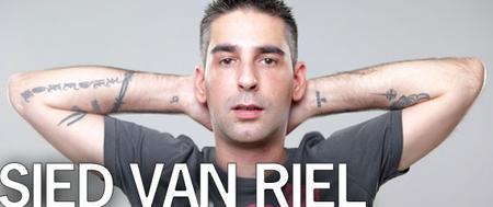 Sensation Fridays: SIED VAN RIEL