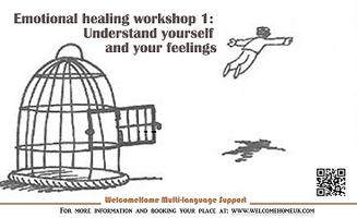 Emotional healing workshop 1: Understand yourself and...