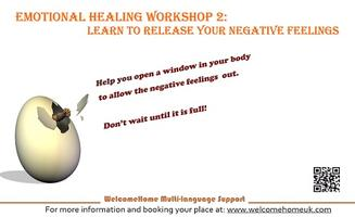 Emotional healing workshop 2: Learn to release your...