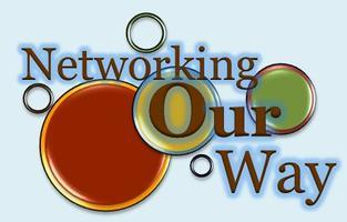 ENHANCE YOUR BUSINESSwithNetworking Our Way