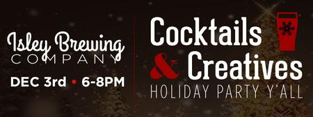 Cocktails & Creatives: Holiday Edition