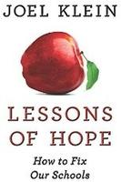 Joel Klein on Lessons of Hope: How to Fix Our Schools