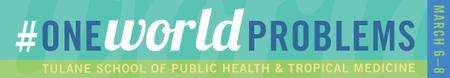 Networking Event - #oneworldproblems Tulane SGA Health...