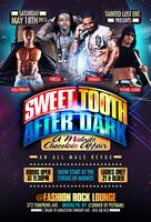 Sweet Tooth After Dark!!!  A Midnite Chocolate Affair.