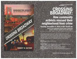 Crossing Broadway:  How community activists rescued...