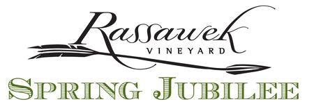 2013 Rassawek Spring Jubilee Wine & Heritage Festival...