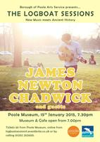 The Logboat Sessions with James Newton Chadwick