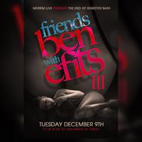 FRIENDS with BENEFITS III @ THE NEW EPIC NIGHTCLUB
