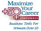 Maximize Your Career - Business Tools for Women over 50