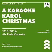 SMCHI | A Karaoke Karol Christmas