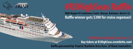 #R3HighSeas Raffle (NABJ Region III Conference Cruise)