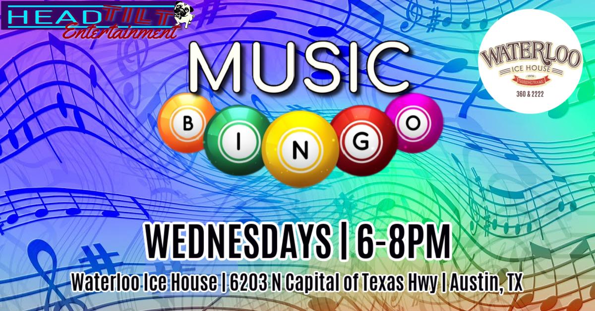 Music Bingo at Waterloo Ice House 360 & 2222!