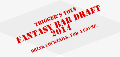 Trigger's Toys Fantasy Bar Draft Main Event