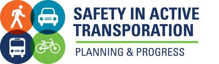 Safety In Active Transportation:  Planning & Progress