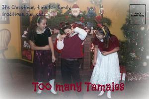 Too Many Tamales 2014