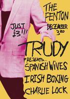 Trudy Presents....