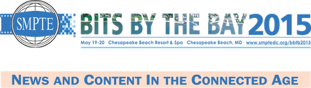 SMPTE Bits By The Bay 2015 - Presentations