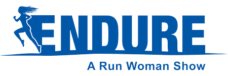 ENDURE: A RUN WOMAN SHOW- Calgary May 23- 25, 2013