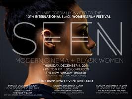 SEEN: Modern Cinema + Black Women | Program 3