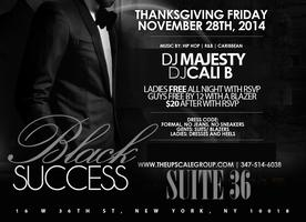 Upscale Society Black Success Thanksgiving Friday