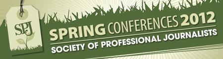 Society of Professional Journalists Region 7 Spring...