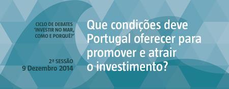 """""""Que condições deve Portugal oferecer para promover e..."""